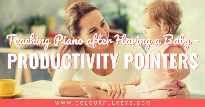 Teaching Piano After Having a Baby Productivity Pointers facebook 1