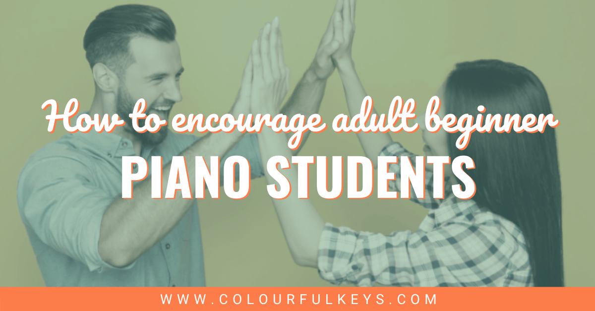 6 Things Adult Beginner Piano Students Need to Hear facebook 2