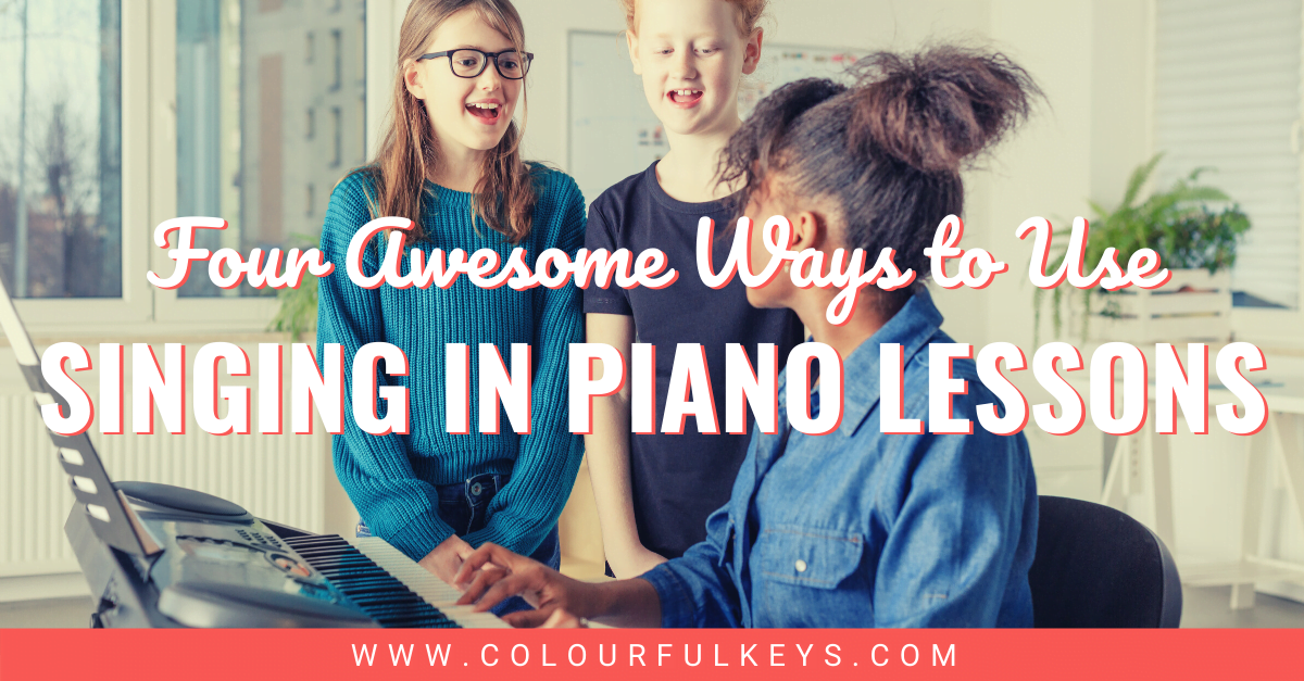 4 Awesome Ways to Use Singing in Piano Lessons Facebook 1