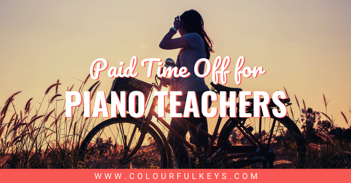 Paid Time Off for Piano Teachers facebook 1