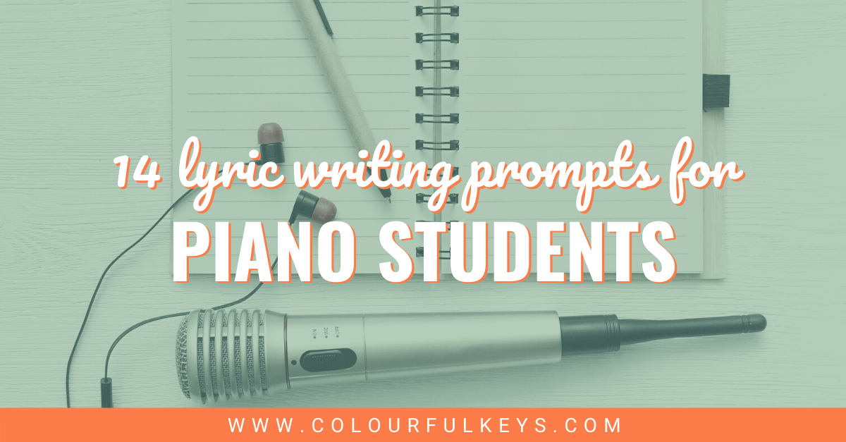 14 Lyric Writing Prompts for Piano Students Facebook 2