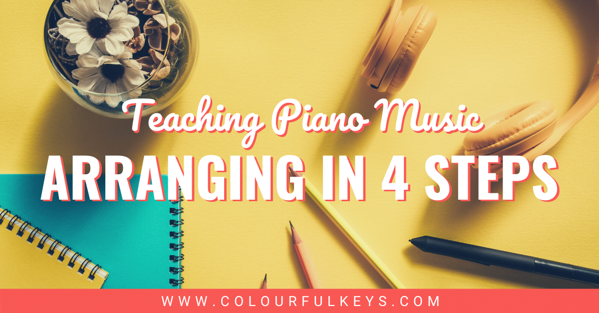 Teaching Piano Music Arranging in 4 Easy Steps facebook 1