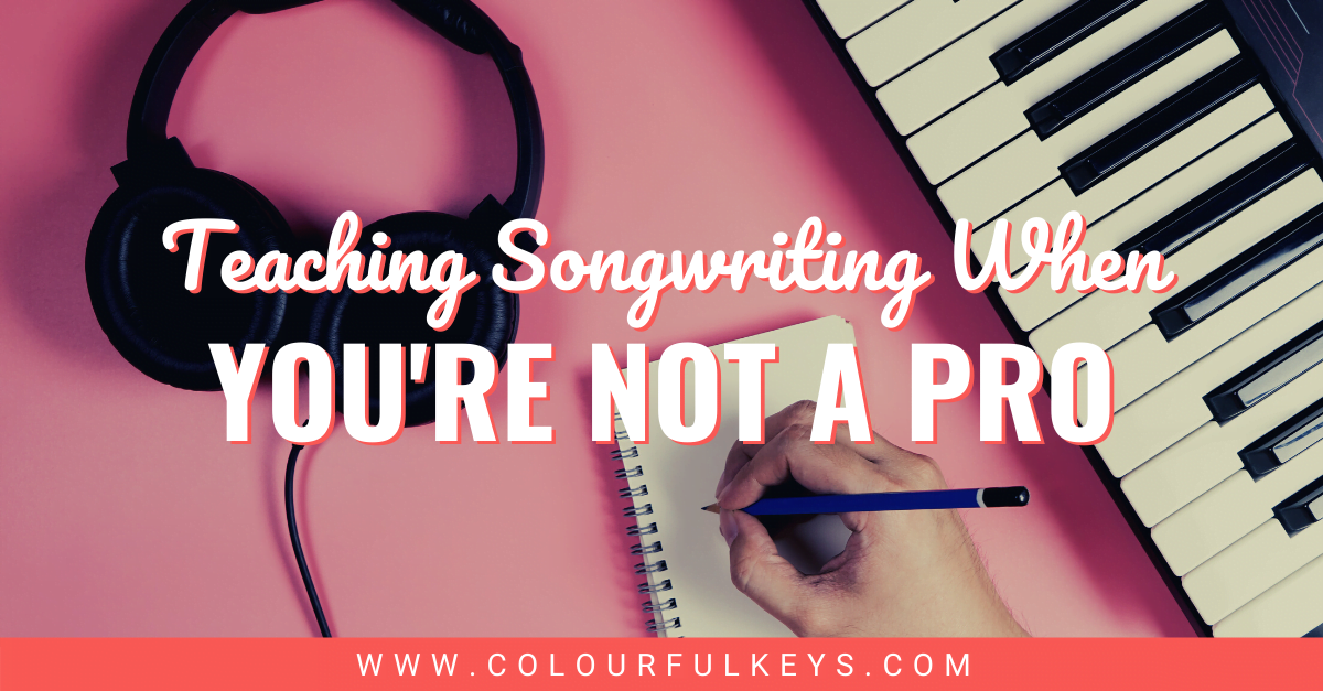 Teaching Songwriting When You're Not a Pro FACEBOOK 1
