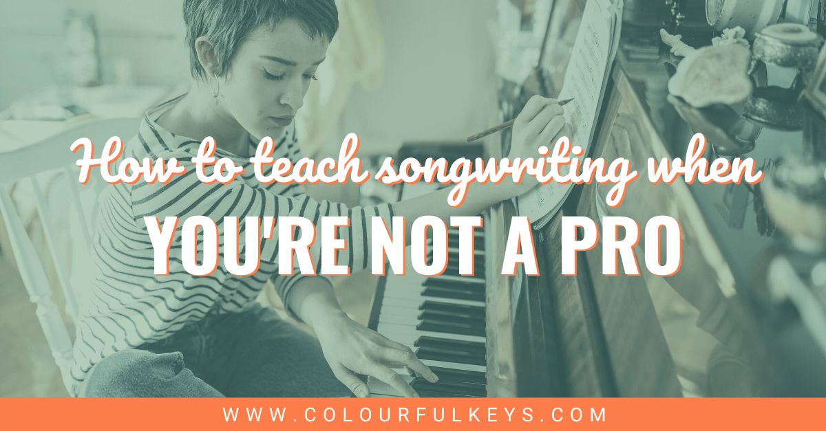 Teaching Songwriting When You're Not a Pro FACEBOOK 2