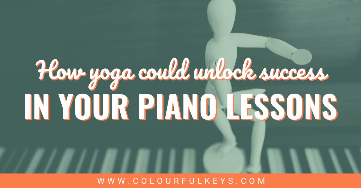 How Yoga Could Unlock Success in Your Piano Studio Facebook 2