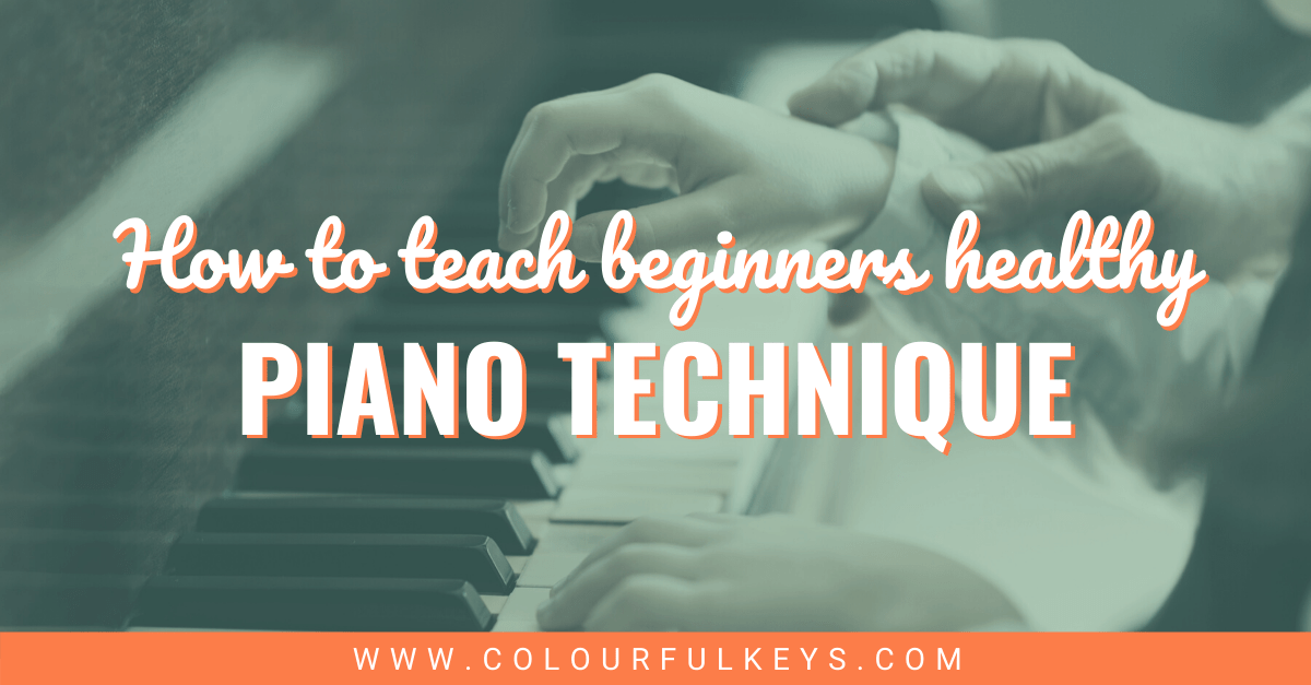 Teaching Healthy Piano Technique to Beginners facebook 2