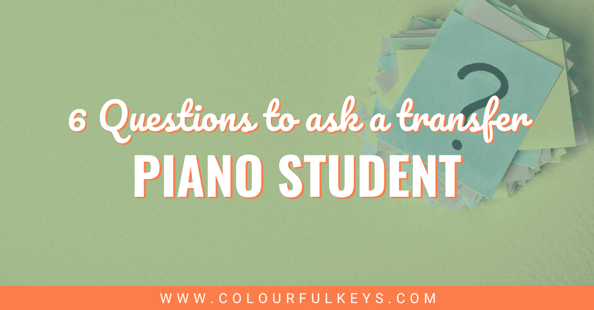 6 Illuminating Questions to Ask a Transfer Piano Student facebook 2