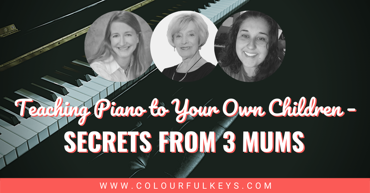 Teaching Piano to Your Own Kids Secrets from 3 Mums facebook 1